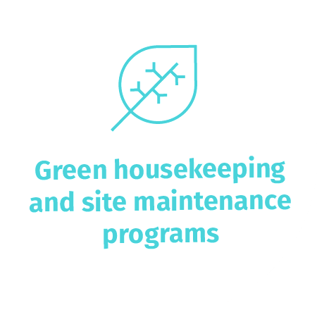 Green housekeeping and site maintenance programs